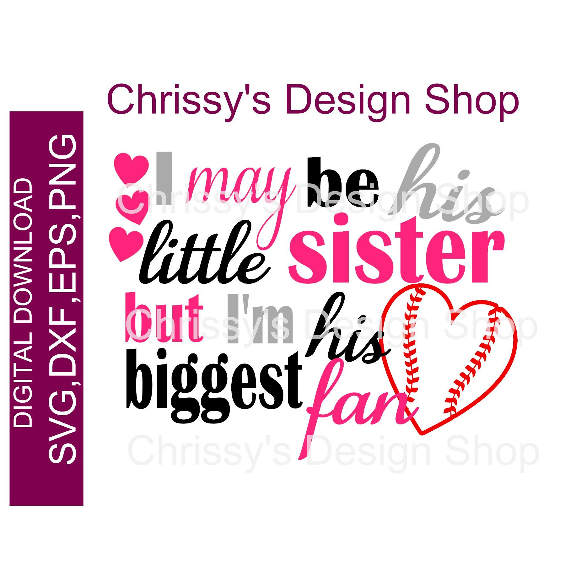 Little Sister Baseball Fan Svg Dxf Eps Chrissy S Design Shop