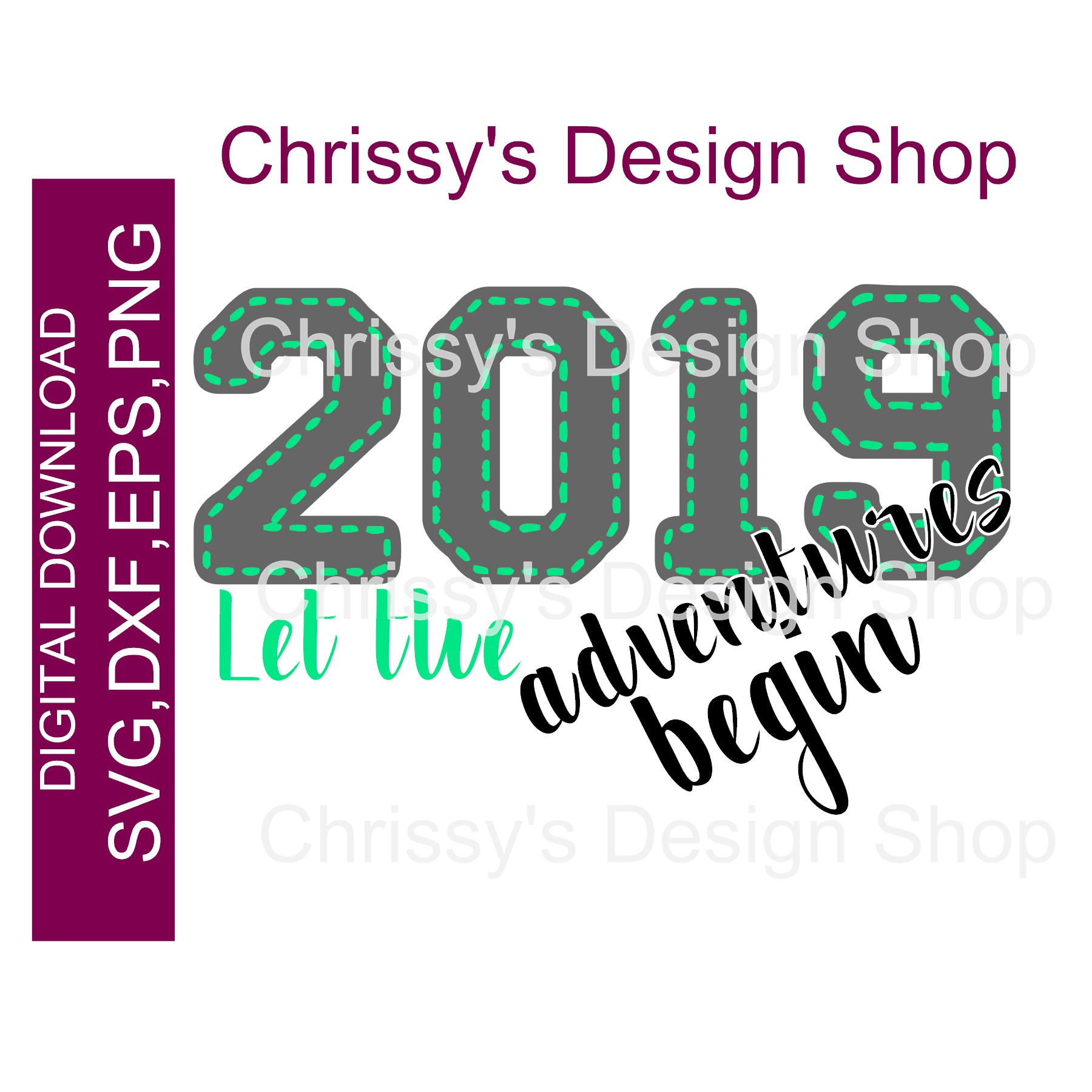 2019 New Year adventure SVG DXF EPS PNG Sublimation